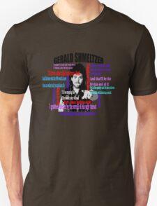 Gerald Shmeltzer Multi Quote T-Shirt