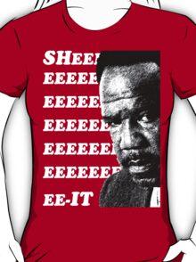"""Clay Davis """"sheeeeee-it"""" 3 T-Shirt"""