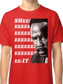 "Clay Davis ""sheeeeee-it"" 3 Classic T-Shirt"