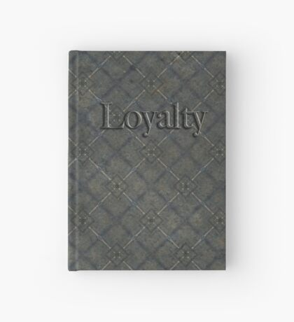Loyalty Hardcover Journal