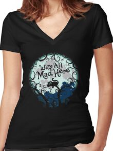 We're All Mad Here. Cheshire Cat. Alice in Wonderland. Women's Fitted V-Neck T-Shirt