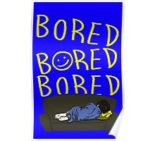BORED Poster