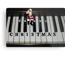 ❀◕‿◕❀ SANTAS RIGHT ON KEY HO HO HO MERRY CHRISTMAS ❀◕‿◕❀ Metal Print