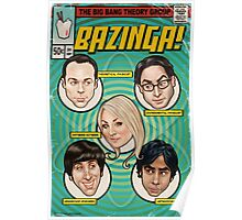 BAZINGA! Comic book Cover Poster Poster