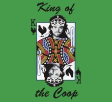 King of the Coop (light shirts ) One Piece - Short Sleeve