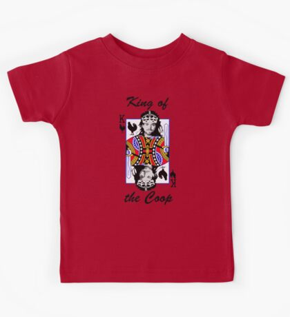 King of the Coop (light shirts ) Kids Tee