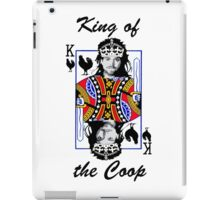 King of the Coop (light shirts ) iPad Case/Skin