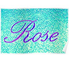 writing rose on wall Poster