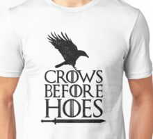 Game of Thrones - Crows Before Hoes Unisex T-Shirt