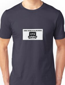 HOME TAPING IS KILLING MUSIC Unisex T-Shirt