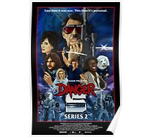 DANGER 5 SERIES 2 OFFICIAL POSTER Poster