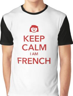 KEEP CALM I AM FRENCH Graphic T-Shirt