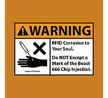 666 Soul Corrosion - Christian Sign from #SignsoftheTimes Series Photographic Print