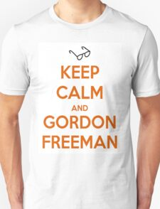 Keep Calm And Gordon Freeman Unisex T-Shirt