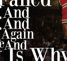 MJ quote Sticker