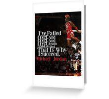 Michael Jordan Quote  Greeting Card