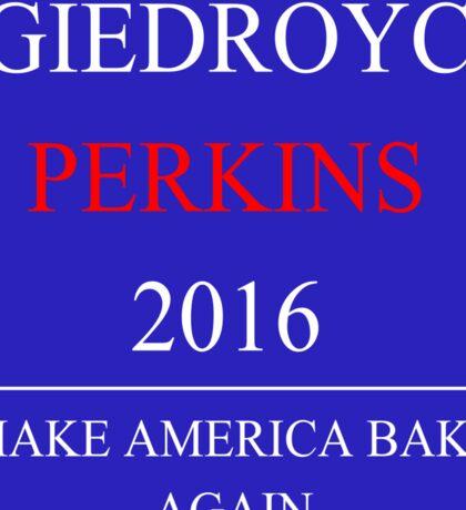 Giedroyc/Perkins 2016! Sticker