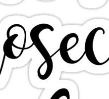 It's Prosecco o'clock Sticker