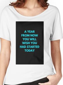 A YEAR FROM NOW Women's Relaxed Fit T-Shirt