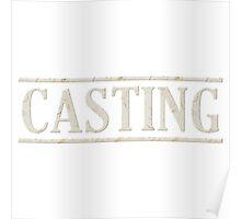 Casting (white) Poster