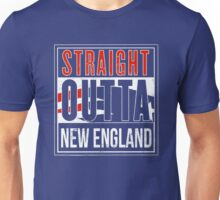 Straight Outta New England Unisex T-Shirt