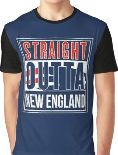 Straight Outta New England Graphic T-Shirt