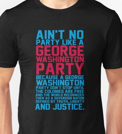 GEORGE WASHINGTON PARTY Unisex T-Shirt