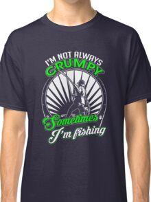 Funny Grumpy Fishing Shirt Classic T-Shirt