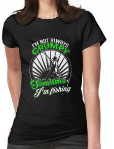 Funny Grumpy Fishing Shirt Womens Fitted T-Shirt