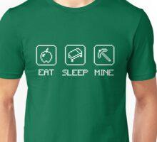 Eat Sleep Mine. Unisex T-Shirt