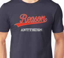 Reason 2 Unisex T-Shirt