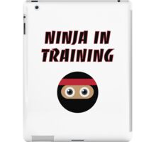 Ninja in Training iPad Case/Skin