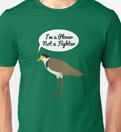 I'm a Plover Not a Fighter Unisex T-Shirt
