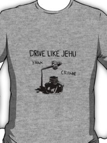 Drive Like Jehu - Yank Crime T-Shirt