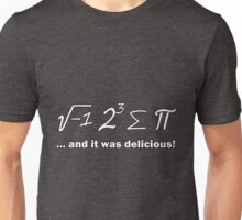 I Ate Some Pie Unisex T-Shirt