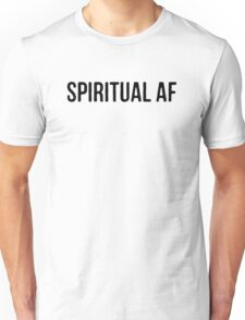 "Yoga Shirt - ""Spiritual AF"" - Yoga Clothes Women & Men - Yoga Tops Unisex T-Shirt"