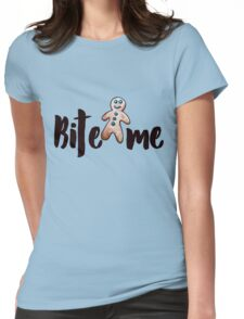 Bite me Gingerbread man Christmas humor Womens Fitted T-Shirt