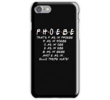 PHOEBE ELLO THERE MATE iPhone Case/Skin