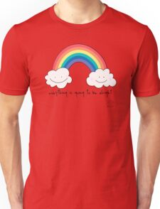 Everything is going to be alright Unisex T-Shirt