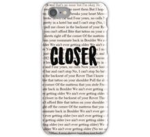 Closer The Chainsmokers iPhone Case/Skin