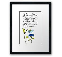 Be transformed inspirational typography verse Framed Print