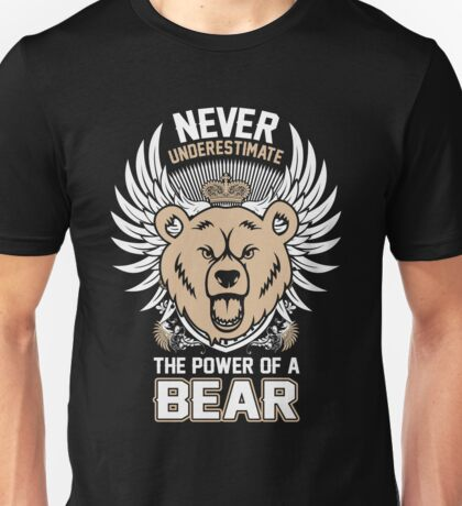 Care Bears Never Underestimate The Power Of A Bear Fozzie T-shirts Unisex T-Shirt