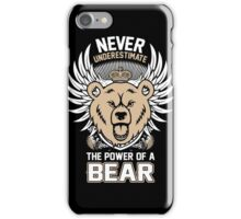 Care Bears Never Underestimate The Power Of A Bear Fozzie T-shirts iPhone Case/Skin