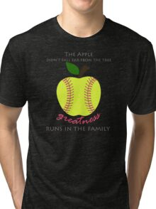 Softball Products: The Apple Didn't Fall Far From the Tree - Greatness Runs in the Family Tri-blend T-Shirt