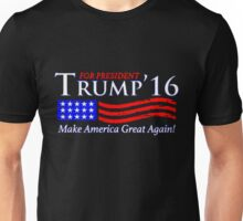 LIMITED EDITION Trump for President '16 Unisex T-Shirt
