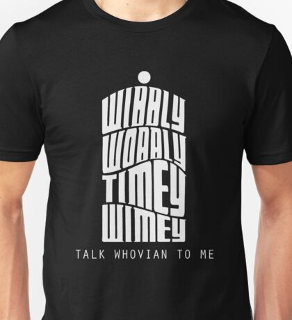 Talk Whovian To Me Unisex T-Shirt