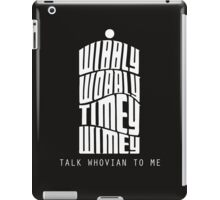 Talk Whovian To Me iPad Case/Skin