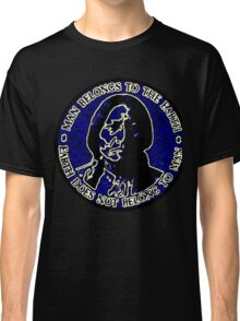 Sitting Bull Blue, Earth Does Not Belong To Man Classic T-Shirt