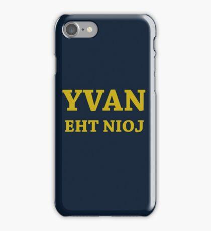 YVAN EHT NIOJ iPhone Case/Skin