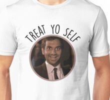 Treat Yo Self - Tom Haverford Unisex T-Shirt